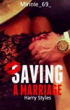 Saving A Marriage || H.S. by Minnie_69_