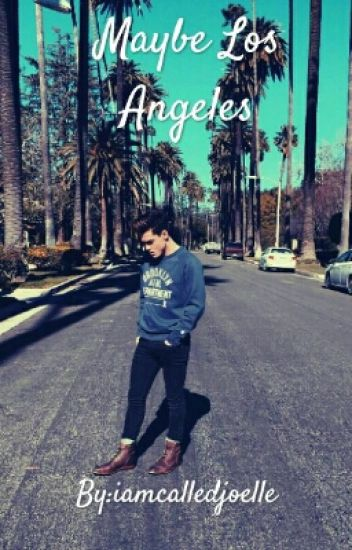 Maybe Los Angeles | Grayson Dolan