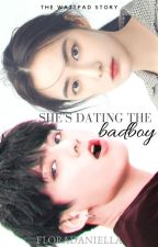 She's Dating The Badboy 💕Jeon Jungkook by -FloraDaniella-