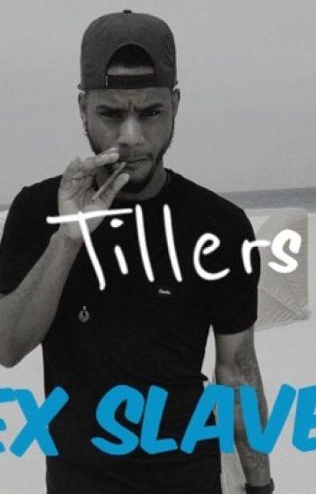 Tillers Sex Slave