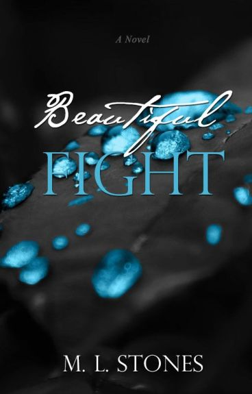 Beautiful Fight © | #Wattys2016