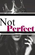 Not Perfect by soraia8033