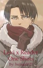 Levi x Reader One Shots by hulagal621