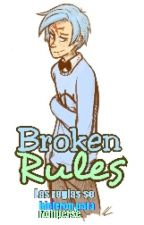 Broken Rules ; Will & Tu by -CryLove