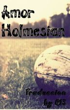 Amor Holmesian by R13official