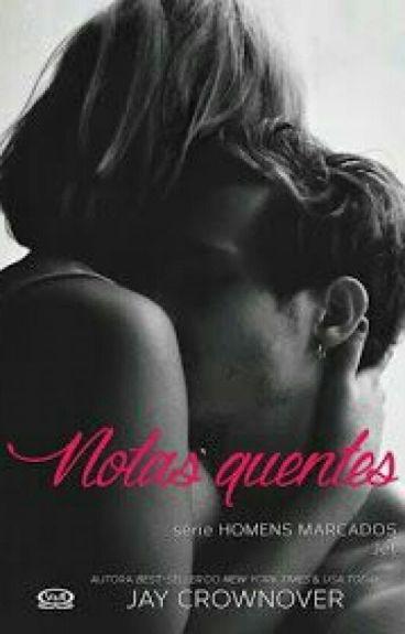 Notas Quentes Vol.2 - Série Homens Marcados (Jet). / JAY CROWNOVER.