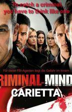 Criminal Minds: Carietta by StrangeMagician