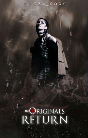 ⚜ The Originals | Return ⚜ [2]