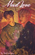 Mad Love - Got7 by BabiLoveKpop