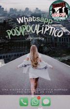 WhatsApp Posapocalíptico by LanaCMaddox