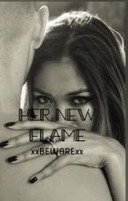 Her New Flame by xxBEWARExx