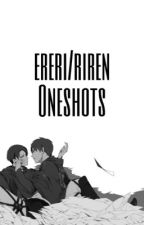 Ereri/Riren One Shots by Ereri104