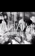 Warzone (Harry x Reader x Zayn) by hsxallthelove
