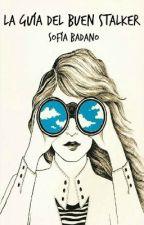 La guía del buen Stalker. by chicazombie33