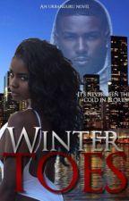 Winter Toes: No Love (Editing) by theurbanguru