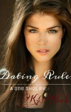 Dating Rules by K-Black