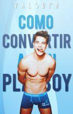 Cómo convertir a un playboy by Valsoph