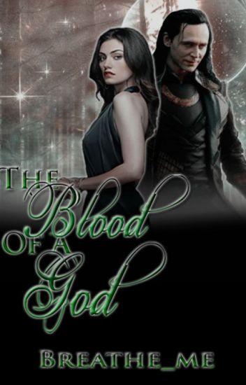 The Blood Of A God    Loki Laufeyson