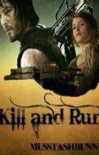 Kill and Run (Daryl Dixon) by musstashbunny