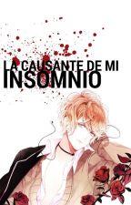 La Causante De Mi Insomnio (Shu Sakamaki) by -Pinky_Nanmaku-