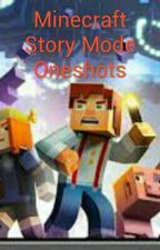 Minecraft Story Mode Oneshots by DaphneBoyden
