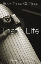 That's Life (A Ross Lynch Story Book Three)  by rayner5