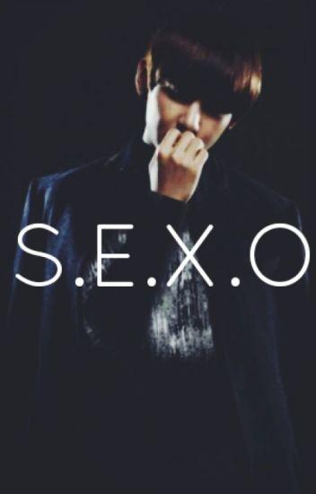 S. E. X. O
