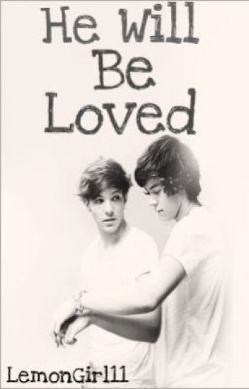 He Will Be Loved (Larry Stylison AU)