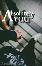 Absolutely You by Ramadhani_Kasih