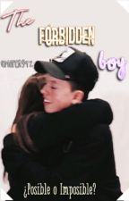 The Forbidden Boy (Jacob Sartorius y tú) by MaferG92