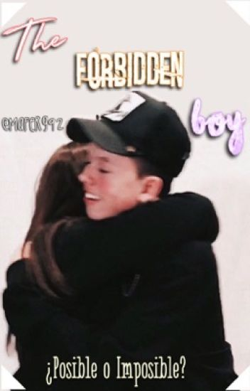 The Forbidden Boy (Jacob Sartorius y tú)