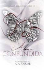 Alma confundida | Sin edición by AimeYajure