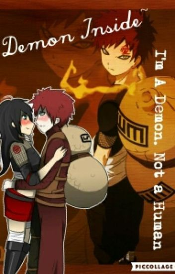 Demon Inside ( Gaara X Reader ) [ Completed ]