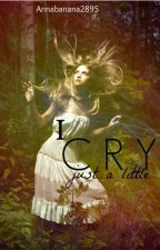 I cry Just a Little [Legolas FanFic] (WattyAwards 2013 Finalist) by Annabanana2895
