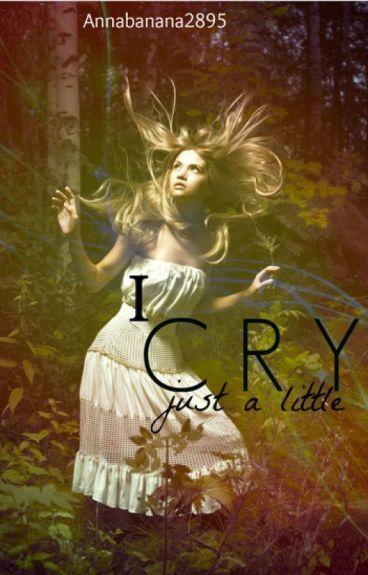 I cry Just a Little [Legolas FanFic] (WattyAwards 2013 Finalist)