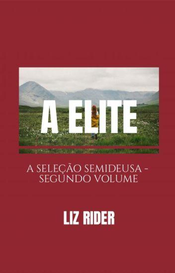 A Elite - A Seleção Semideusa - Segunda Temporada