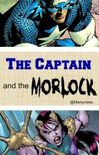 The Captain and the Morlock [Marvel Fanfic] by Marsyness