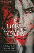 Luna, Secreto De Demonios© by Noe_Loz