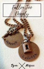 Fallen Too Deeply || Syan by Niqiiii
