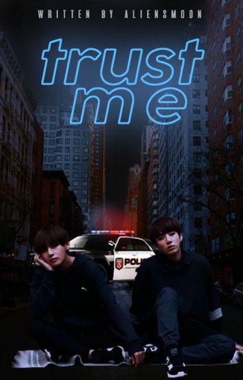 Trust Me | kth + jjk