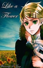 Like a Flower (Finnian x Reader one-shot) by xxx-Robbie-xxx