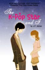 The K-Pop Star and I by legoguywrites