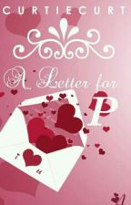 A Letter for P by Hey_curtiecurt