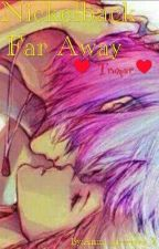 Nickelback Far Away (❤Trumar ❤) [PAUSADA] by Anna_guerrera_Z
