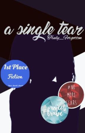 A Single Tear [Book One] by Truly_Forgotten