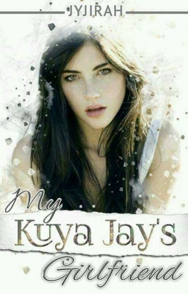 My Kuya Jay's Girlfriend [GirlxGirl]