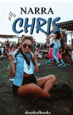 Narra Chris. [Pausada] by drunkofbooks