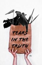 Tears in the Truth by thelensqueen