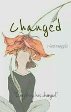 Changed by SweetasApple
