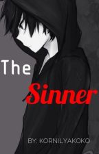 The Sinner || Yandere {Boy}  X Reader/Oc || by KornilyaKoko